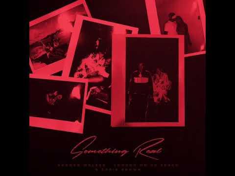 Something Real (Clean) - Summer Walker Feat. Chris Brown