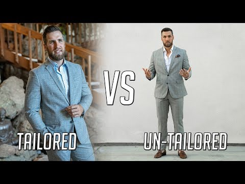 How To Tailor Your Suits || TAILORED Vs UNTAILORED