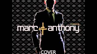 Marc anthony- Maldita sea mi suerte