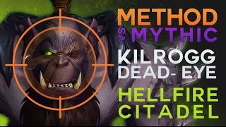 Method vs Kilrogg Deadeye Mythic