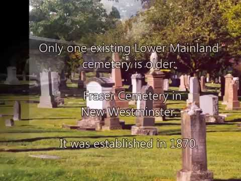 Vancouver and Lower Mainland Cemeteries: Interesting Facts