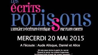 Les écrits polissons 20/05/15 : Le secret d
