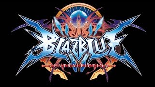 Blazblue Central Fiction - Stand Unrivaled