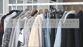 Mis imprescindibles de moda de otoño/invierno 2015 | Teresa Macetas