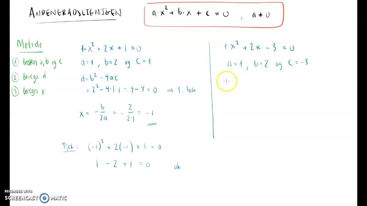 Andengradsligningen - løsning af konkrete eksempler