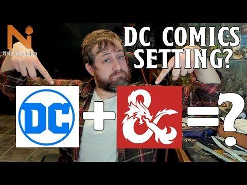DC Comics Making A D&D 5e Setting? | Nerd Immersion