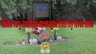 Very Touching Messages From My Loved Ones On The Other Side!