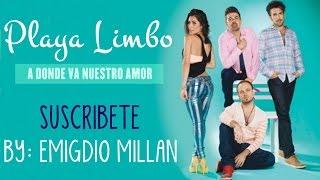 Canción de la telenovela Muchacha Italiana Viene A Casarse ( Mariá León & Playa Limbo )