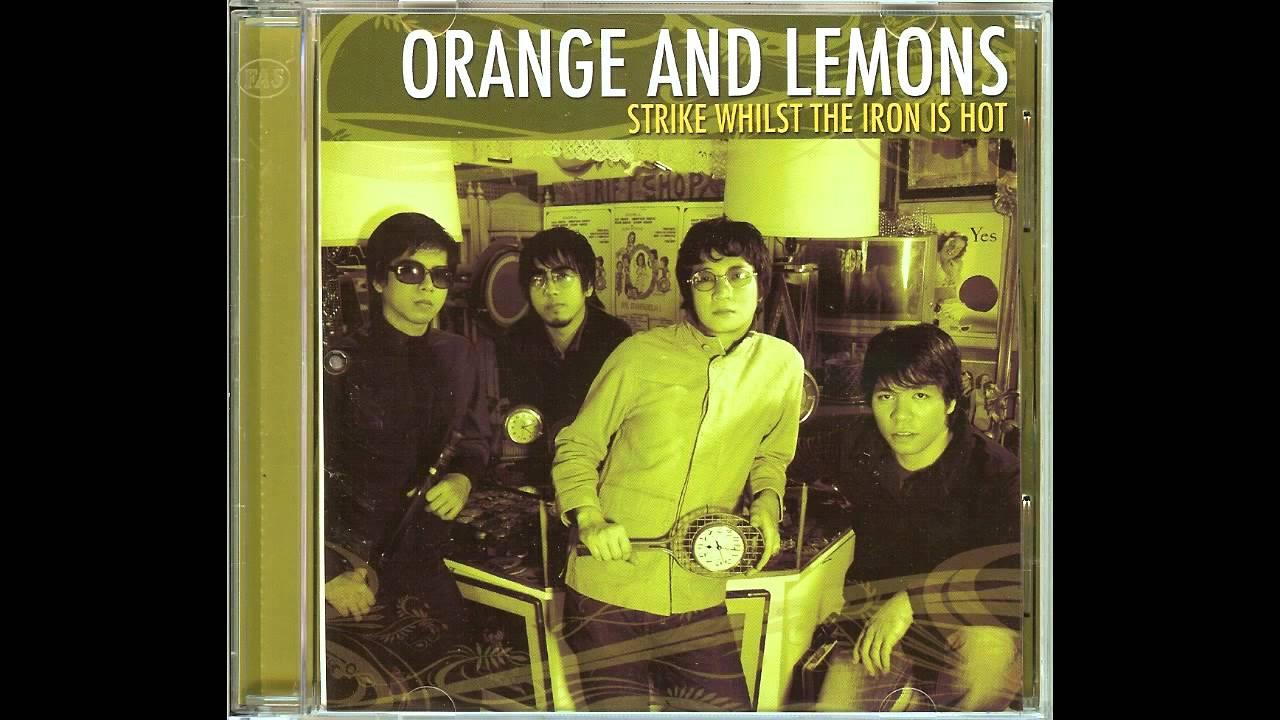 orange and lemons wag kang matakot mp3