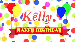 Happy Birthday Kelly Song