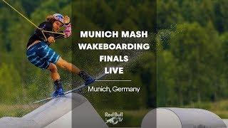 Munich Mash Wakeboarding Finals LIVE - Munich, Germany