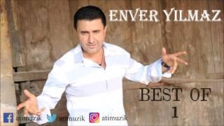 Enver Yılmaz - En İyiler 1 Full Albüm [Official Audio]