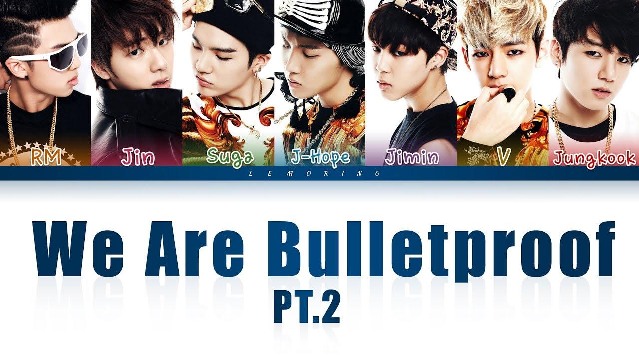 Bulletproof pt.2 are we
