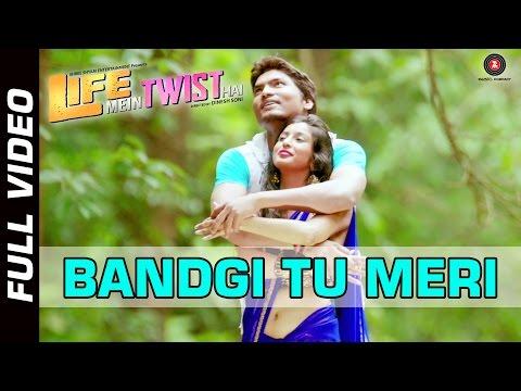 Bandgi Tu Meri Official Video | Life Mein Twist Hai | Javed Ali | Aditya Shrivastava