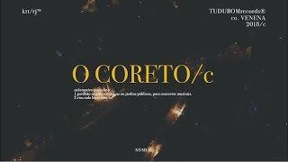 O CORETO/c: Americvno / Neggs / MC Th / Lola Salles / L7nnon / Pan Mikelan