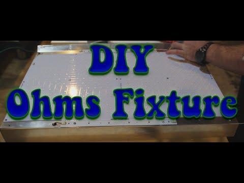 DIY Ohms Fixture