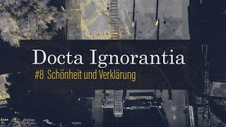 SCHÖNHEIT UND VERKLÄRUNG - 2. Fastensonntag // Docta Ignorantia - Grundkurs des Glaubens #8