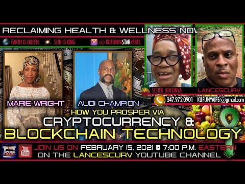 HOW YOU PROSPER VIA CRYPTOCURRENCY & BLOCKCHAIN TECHNOLOGY!