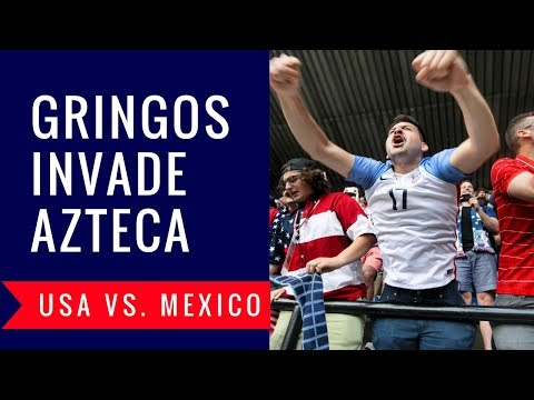 EL GRINGO LOCO INVADES AZTECA: USA vs. MEXICO