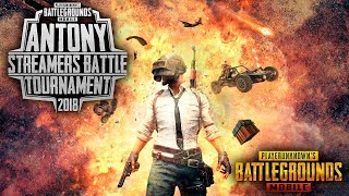 "PUBG MOBILE - ТУРНИР - ДЕНЬ 1 - Antony ""Streamer Battle"" Tournament"