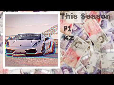 P1 X KZ-This Season