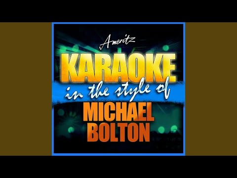 Lean On Me (In the Style of Michael Bolton) (Instrumental Version)