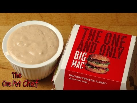 Home Made McDonald's Big Mac Sauce  One Pot Chef