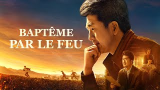 Meilleur film chrétien complet en français 2019 | Baptême par le feu (une histoire vraie)