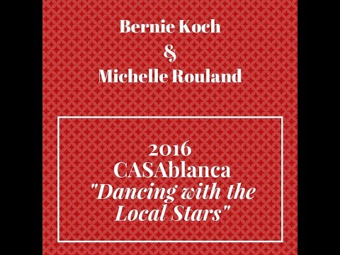 """CASAblanca """"Dancing with the Local Stars"""" 2016: Bernie Koch & Michelle Rouland"""