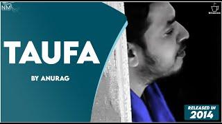 Taufa Feat. Anurag ll Namyoho Studios ll Official Video