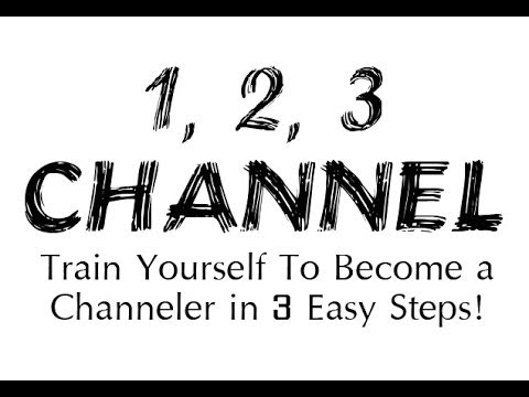 how to become a channeler