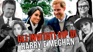 Royal wedding, ecco gli invitati vip di Harry e Meghan