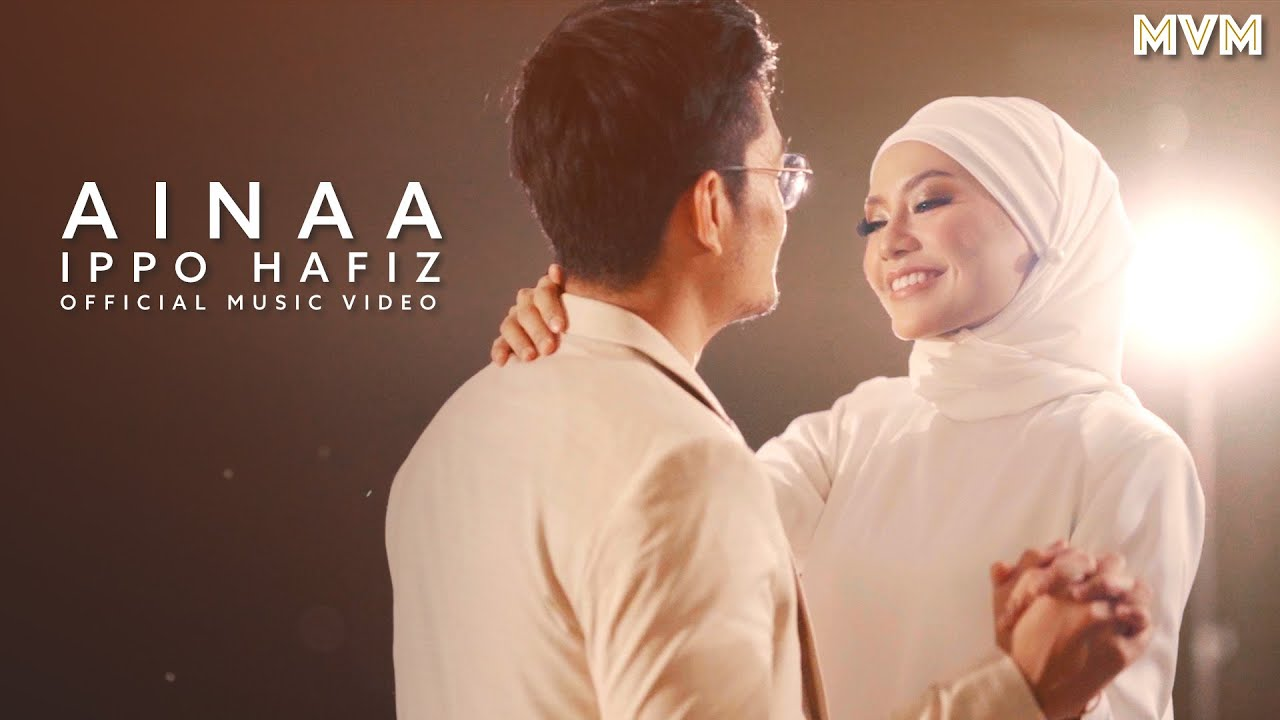 Download Ippo Hafiz - Ainaa (Official Music Video)