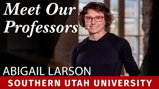 Meet Our Professors: Dr. Abigail Larson, Kinesiology