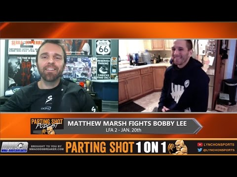 """LFA 2's Matthew Marsh """"I'll submit Bobby Lee in the 2nd round"""""""