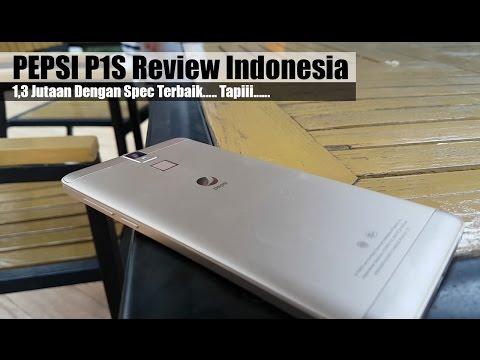 Pepsi P1s Review : 1,3Juta Spec Terbaik, Tapi....