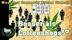 Bessere Coffeeshops? CANNABIS SOCIAL CLUBS kurz erklärt | Cannabis in Spanien [Pt.8] // D&D Ep.27