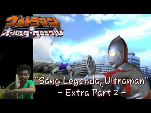 """Legenda Sang Ultraman"" Ultraman All Star Chronicle Indonesia Extra - part 2 - (Game PSP)"