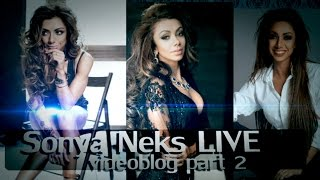 """Sonya Neks Live/Videoblog part 2 - Закулисье """"Теперь ты в теме"""", Секреты груди, кач-перекач,"""