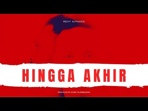 Revy aipassa - Hingga akhir (Official Music Video)