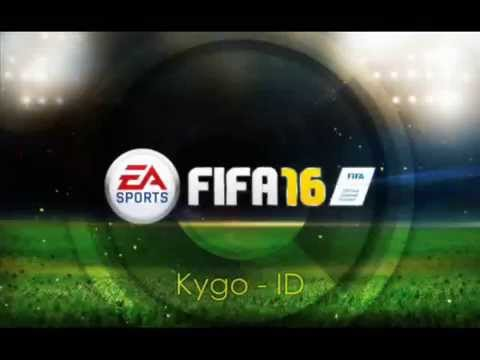 Kygo - ID - FIFA 16 Soundtrack