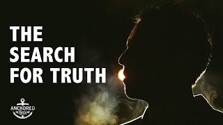 Man Abandons Relativism – The Search for Truth Story