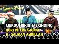 SUARA MERDU QORI' INTERNASIONAL H.SALMAN AMRILLAH MENGHIPNOTIS WARGA DESA TONGGORISA BIMA NTB