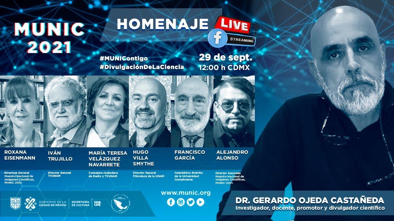 HOMENAJE al Dr. Gerardo Ojeda Castañeda - Investigador, docente, promotor y divulgador científico.