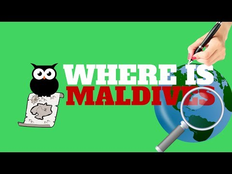 WHERE IS MALDIVES | ALL YOU NEED TO KNOW