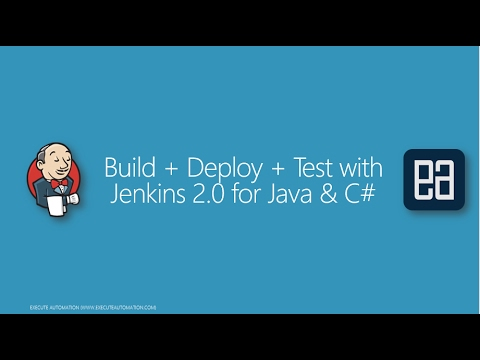 Part 1 - An Introduction to Jenkins 2.0 for Build+Deploy+Test