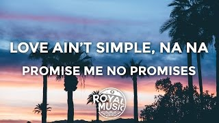 Cheat Codes - No Promises ft. Demi Lovato ( Lyrics / Lyric Video )
