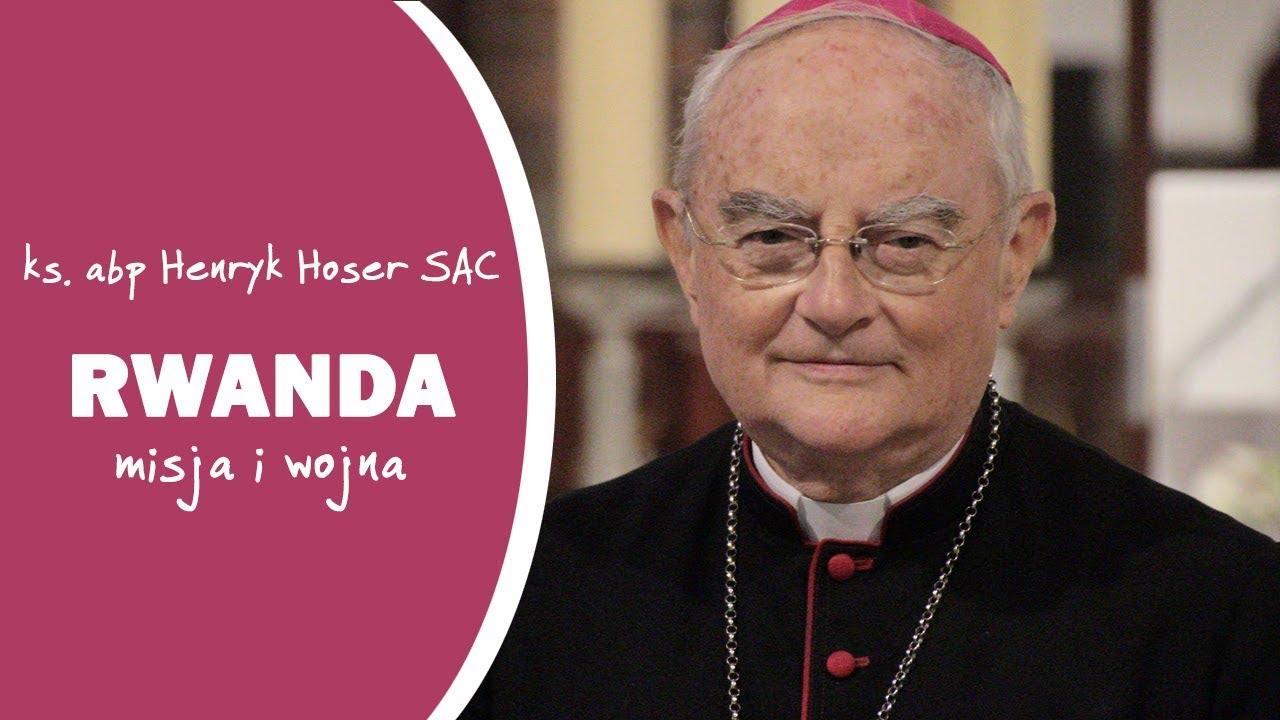 Abp H. Hoser o misji w Rwandzie