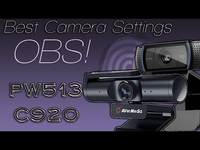 Get The Best Picture From Your Webcam - PW513 and C920
