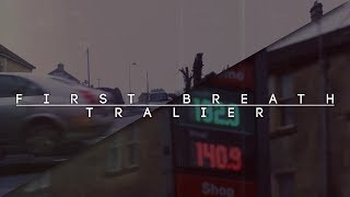 First Breath - Short Movie Trailer